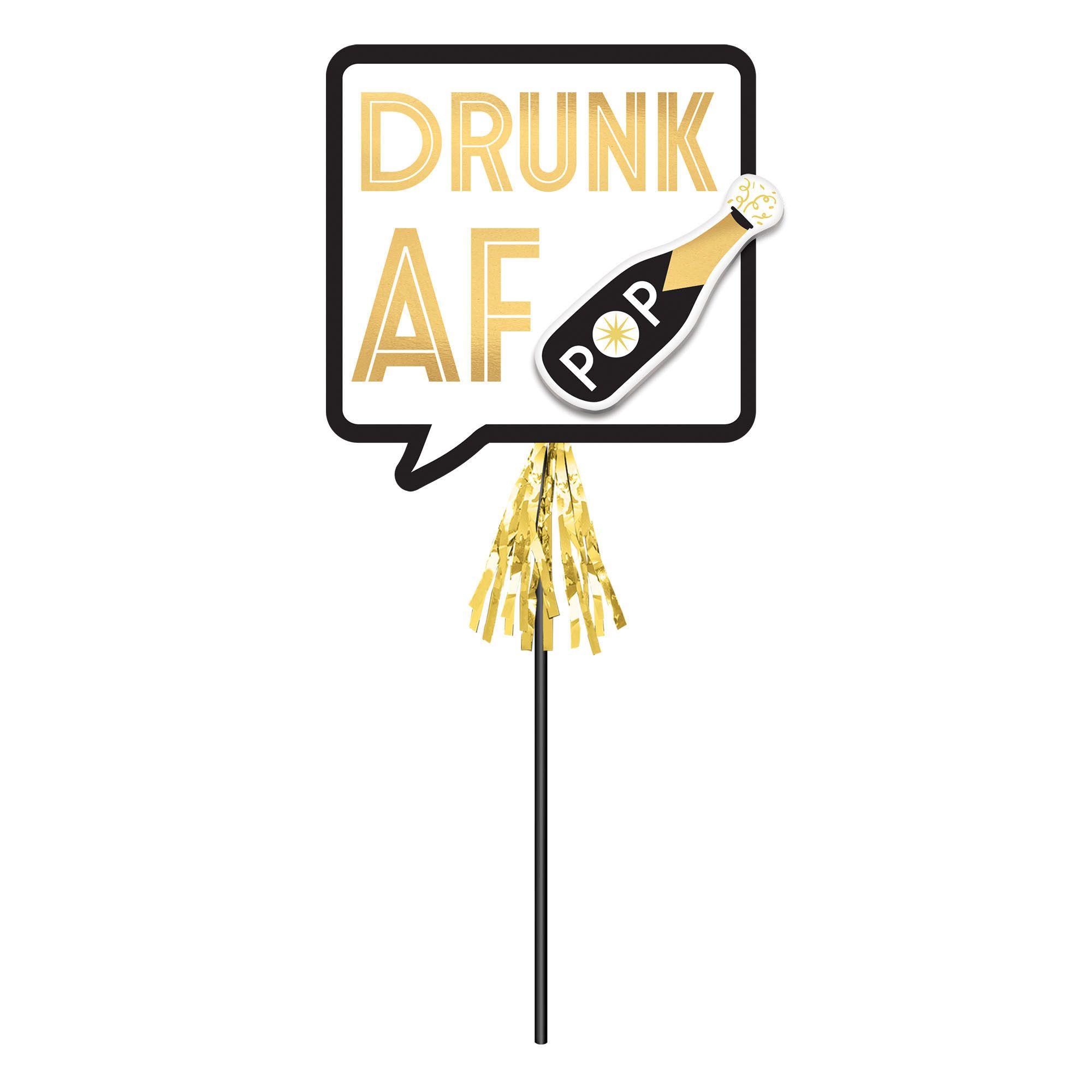 Drunk AF Deluxe Stick