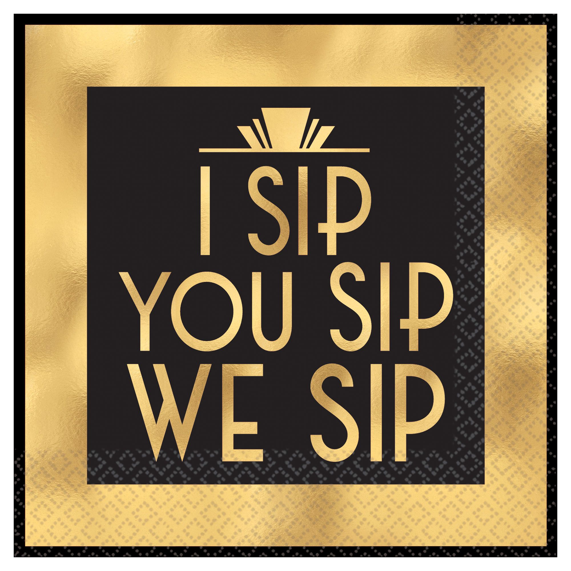 I Sip You Sip BN